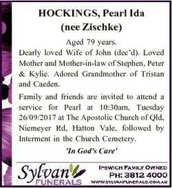 HOCKINGS, Pearl Ida (nee Zischke) Aged 79 years. Dearly loved Wife of John (dec'd). Loved Mother...