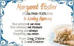 Margaret Foster 05.06.194817.09.2016 6685144aa In LLoving Memmory Your presence we miss Your memory...