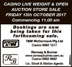 CASINO LIVE WEIGHT & OPEN AUCTION STORE SALE FRIDAY 13th OCTOBER 2017 Commencing 11.00 am B o o...