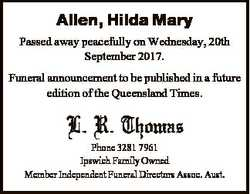 Allen, Hilda Mary Passed away peacefully on Wednesday, 20th September 2017. Funeral announcement to...