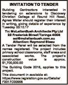 INVITATION TO TENDER Building Contractors interested in tendering on extensions to Discovery Christian College at Round Hill Road, Agnes Water should register their interest in writing, giving details of experience by Tuesday 03.10.17 To: McLellanBush Architects Pty Ltd 22 Frederick Street Taringa 4068 eoi@mclellanbush.com.au Attention ...