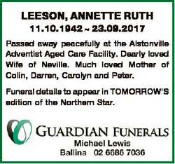 LEESON, ANNETTE RUTH 11.10.1942  23.09.2017 Passed away peacefully at the Alstonville Adventist Aged...