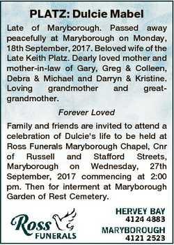 PLATZ: Dulcie Mabel Late of Maryborough. Passed away peacefully at Maryborough on Monday, 18th Septe...