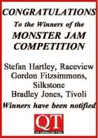 CONGRATULATIONS To the Winners of the MONSTER JAM COMPETITION Stefan Hartley, Raceview Gordon Fitzsimmons, Silkstone Bradley Jones, Tivoli Winners have been notified