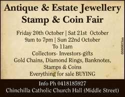 Antique & Estate Jewellery Stamp & Coin Fair    Chinchilla Catholic Church Hall (Mi...