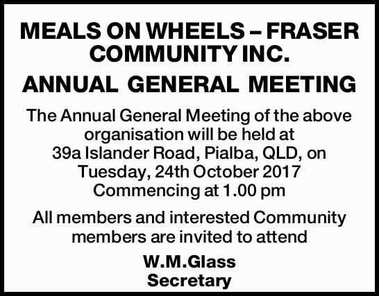 ANNUAL GENERAL MEETING   The Annual General Meeting of the above organisation will be h...