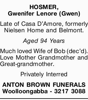 Late of Casa D'Amore, formerly Neilson Home and Belmont. Aged 94 Years Much loved Wife...