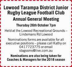 Lowood Tarampa District Junior Rugby League Football Club Annual General Meeting Thursday 26th Oc...