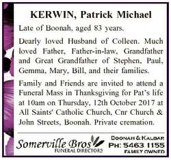 KERWIN, Patrick Michael Late of Boonah, aged 83 years. Dearly loved Husband of Colleen. Much loved F...