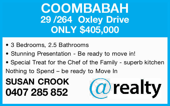 COOMBABAH 29/264 Oxley Drive   ONLY $405,000    3 Bedrooms,  2.5 Bathrooms  ...