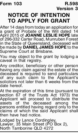 Form 103R.598 Version 3 NOTICE OF INTENTION TO APPLY FOR GRANT After 14 days from today an applic...