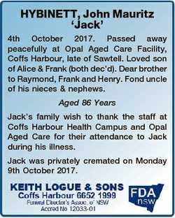 HYBINETT, John Mauritz `Jack' 4th October 2017. Passed away peacefully at Opal Aged Care Facilit...