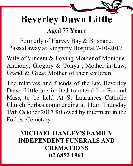Beverley Dawn Little   Aged 77 Years   Formerly of Harvey Bay & Brisbane. Passed away...