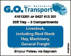 41613201 or 0427 613 201 Livestock, including Stud Stock Hay, Machinery, General Freight Binjour Pla...
