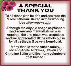 A SPECIAL THANK YOU To all those who helped and assisted the Miles Lutheran Church in their working...
