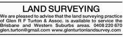 LAND SURVEYING We are pleased to advise that the land surveying practice of Glen R F Turton &...