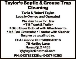 Taylor's Septic & Grease Trap Cleaning Tania & Robert Taylor Locally Owned and Operated...