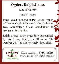 Ogden, Ralph James Late of Maleny Aged 89 Years Much loved Husband of Pat. Loved Father of Sharon, G...