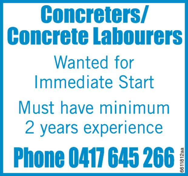 Concreters/Concrete Labourers