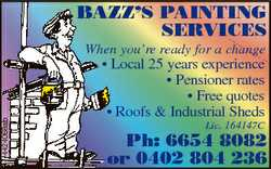 BAZZ'S PAINTING SERVICES 4424068ab When you're ready for a change * Local 25 years experienc...