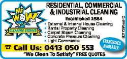 Established 1984 * External & Internal House Cleaning * Rental Property Cleaning * Carpet Ste...
