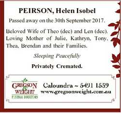 PEIRSON, Helen Isobel Passed away on the 30th September 2017. Beloved Wife of Theo (dec) and Len (de...