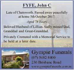 FYFE, John C Late of Chatsworth. Passed away peacefully at home 5th October 2017. Aged 78 Years Belo...