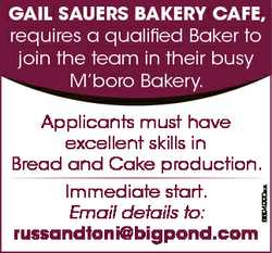 GAIL SAUERS BAKERY CAFE, requires a qualified Baker to join the team in their busy M'boro Bakery...