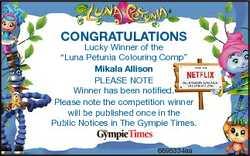 "CONGRATULATIONS Lucky Winner of the ""Luna Petunia Colouring Comp"" Mikala Allison PLEASE NO..."