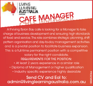 Cafe Manager:   A thriving Byron Bay cafe is looking for a Manager to take charge of bu...
