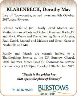 KLARENBECK, Dorothy May Late of Toowoomba, passed away on 9th October 2017, aged 86 years. Beloved W...