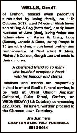 WELLS, Geoff of Grafton, passed away peacefully surrounded by loving family, on 11th October, 2017,...