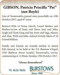 "GIBSON, Patricia Priscilla ""Pat"" (nee Boyle) Late of Toowoomba, passed away peacefully on..."