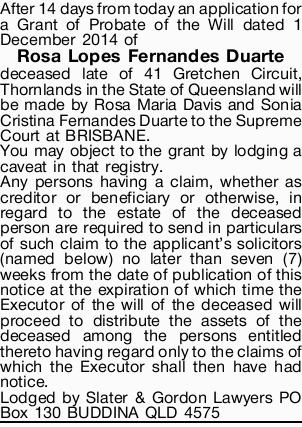 After 14 days from today an application for a Grant of Probate of the Will dated 1 December 2014...