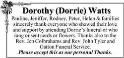 Dorothy (Dorrie) Watts Pauline, Jeniffer, Rodney, Peter, Helen & families sincerely thank eve...