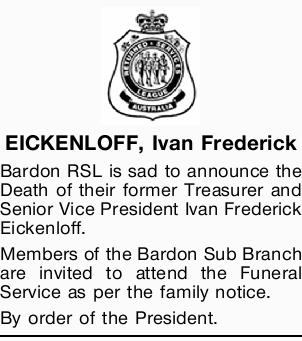 Bardon RSL is sad to announce the Death of their former Treasurer and Senior Vice President Ivan...