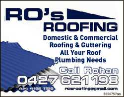 Domestic & Commercial Roofing & Guttering All Your Roof Plumbing Needs Call Rohan 6550757...