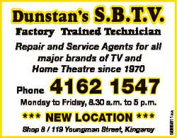 Dunstan's S.B.T.V. Factory Trained Technician Repair and Service Agents for all major brands...