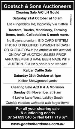Goetsch & Sons Auctioneers Clearing Sale A/C LH Gould Saturday 21st October at 10 am Lot 4 In...