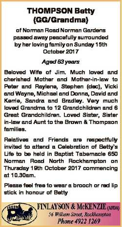 THOMPSON Betty (GG/Grandma) of Norman Road Norman Gardens passed away peacefully surrounded by her l...