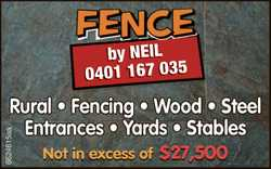 FENCE by Neil 0401 167 035 Rural Fencing Wood Steel Entrances Yards Stables Not in excess of $27,...