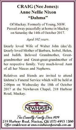 "CRAIG (Nee Jones): Anne Nellie Nixon ""Dahma"" Of Mackay. Formerly of Young, NSW. Passed awa..."