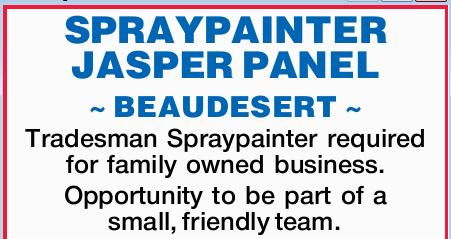 JASPER PANEL   ~ BEAUDESERT ~   Tradesman Spraypainter required for Family owned business...