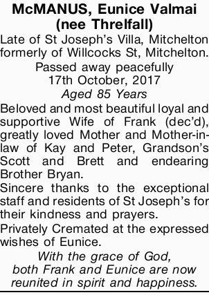 McMANUS, Eunice Valmai (nee Threlfall)   Late of St Joseph's Villa, Mitchelton formerly o...