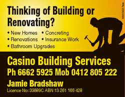 * New Homes * Concreting * Renovations * Insurance Work * Bathroom Upgrades Casino Building Servi...