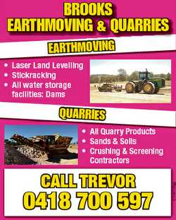 BROOKS EARTHMOVING & QUARRIES EARTHMOVING * Laser Land Levelling * Stickracking * All water s...