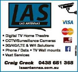 Craig Crack 0438 651 368 lasantennas.com.au 6266100ac * Digital TV Home Theatre * CCTV/Surveillan...