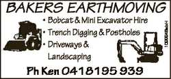 * Bobcat & Mini Excavator Hire * Trench Digging & Postholes * Driveways & Landscaping...