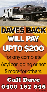 Daves Back WILL PAY UPTO $200 for any complete 6cyl car, going or not & more for others. Call Da...