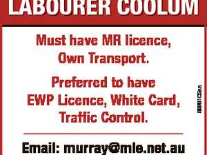 Labourer CooLum Preferred to have EWP Licence, White Card, Traffic Control. email: murray@mle.net.au Immediate start. 6696105aa Must have MR licence, Own Transport.